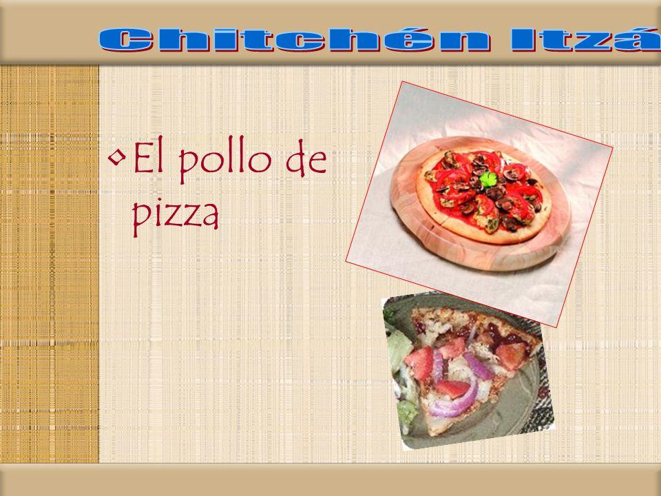 Chitchén Itzá El pollo de pizza