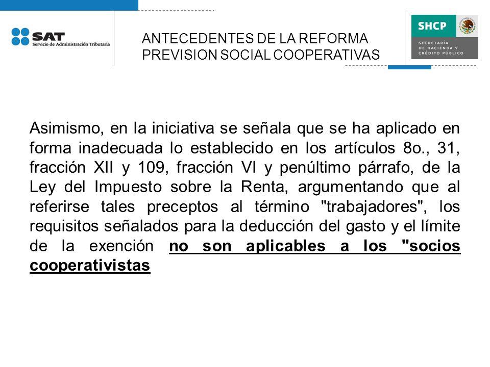 ANTECEDENTES DE LA REFORMA PREVISION SOCIAL COOPERATIVAS