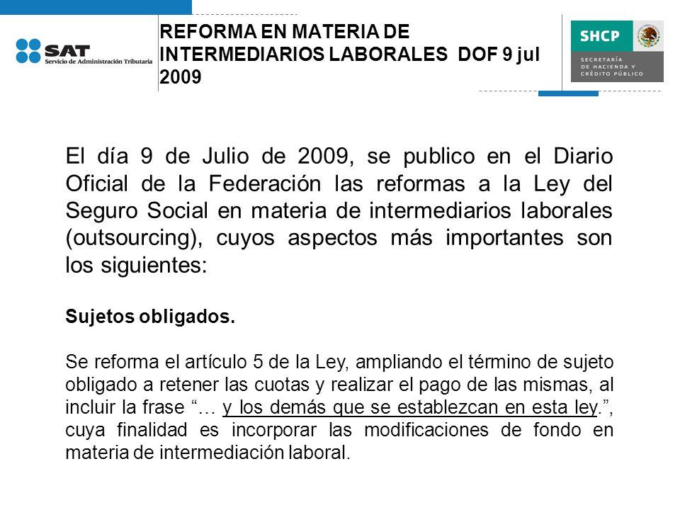 REFORMA EN MATERIA DE INTERMEDIARIOS LABORALES DOF 9 jul 2009