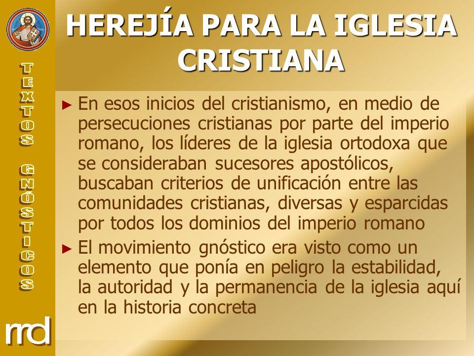 HEREJÍA PARA LA IGLESIA CRISTIANA