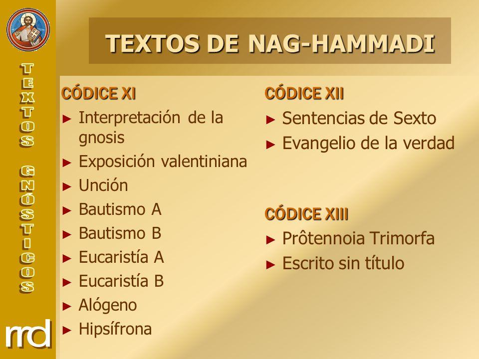 TEXTOS DE NAG-HAMMADI CÓDICE XI CÓDICE XII Sentencias de Sexto