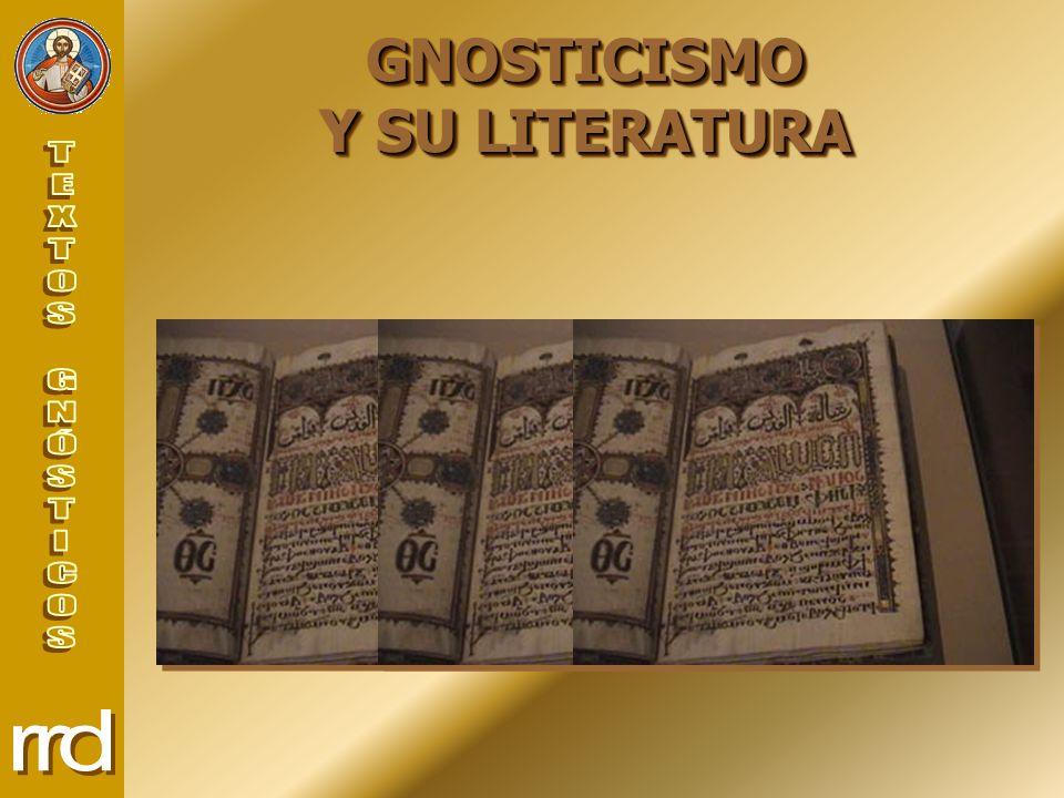 GNOSTICISMO Y SU LITERATURA