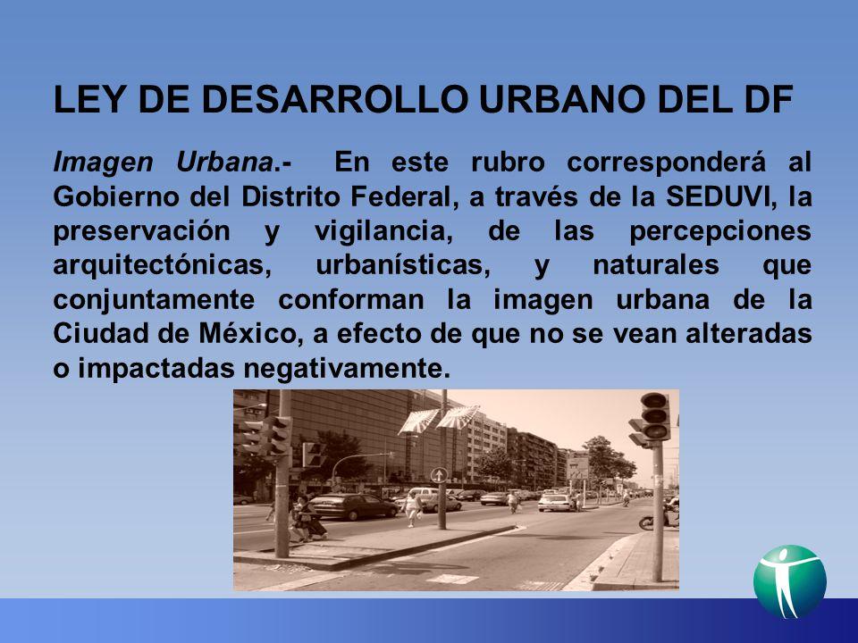 LEY DE DESARROLLO URBANO DEL DF
