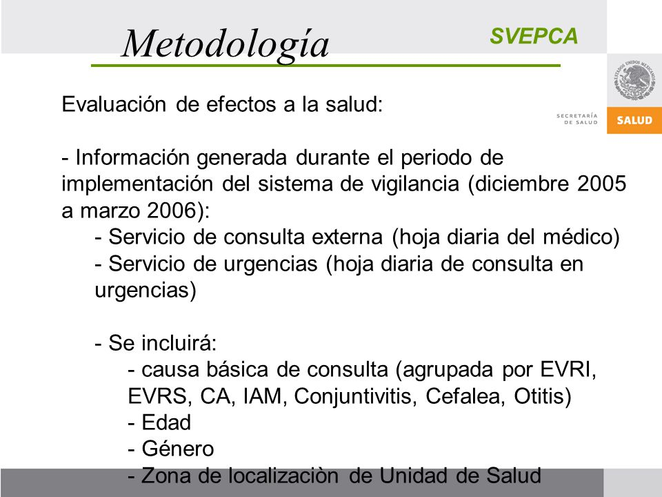 Metodología SVEPCA Evaluación de efectos a la salud: