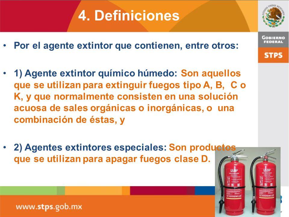 4. Definiciones Por el agente extintor que contienen, entre otros: