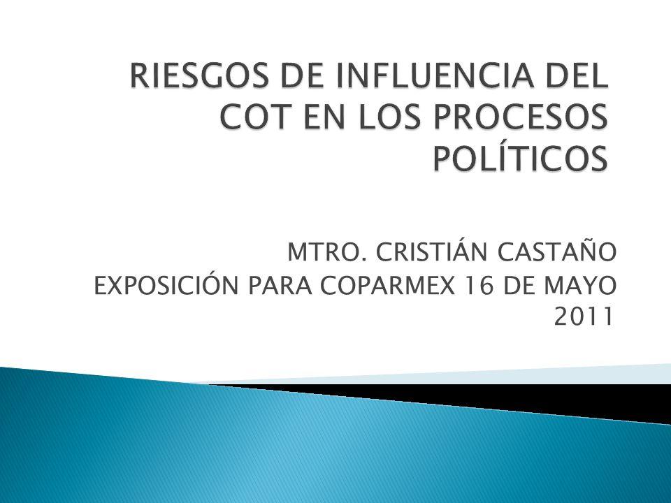 RIESGOS DE INFLUENCIA DEL COT EN LOS PROCESOS POLÍTICOS