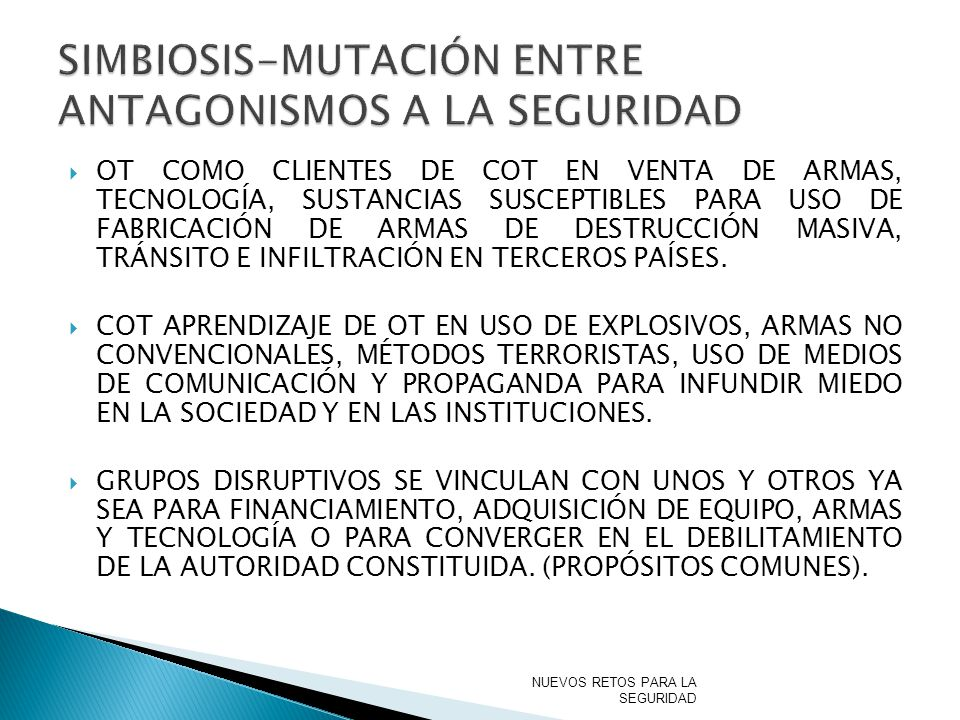 SIMBIOSIS-MUTACIÓN ENTRE ANTAGONISMOS A LA SEGURIDAD
