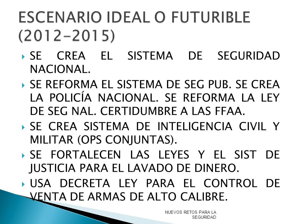 ESCENARIO IDEAL O FUTURIBLE (2012-2015)