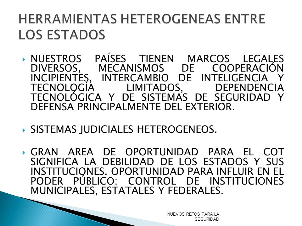 HERRAMIENTAS HETEROGENEAS ENTRE LOS ESTADOS
