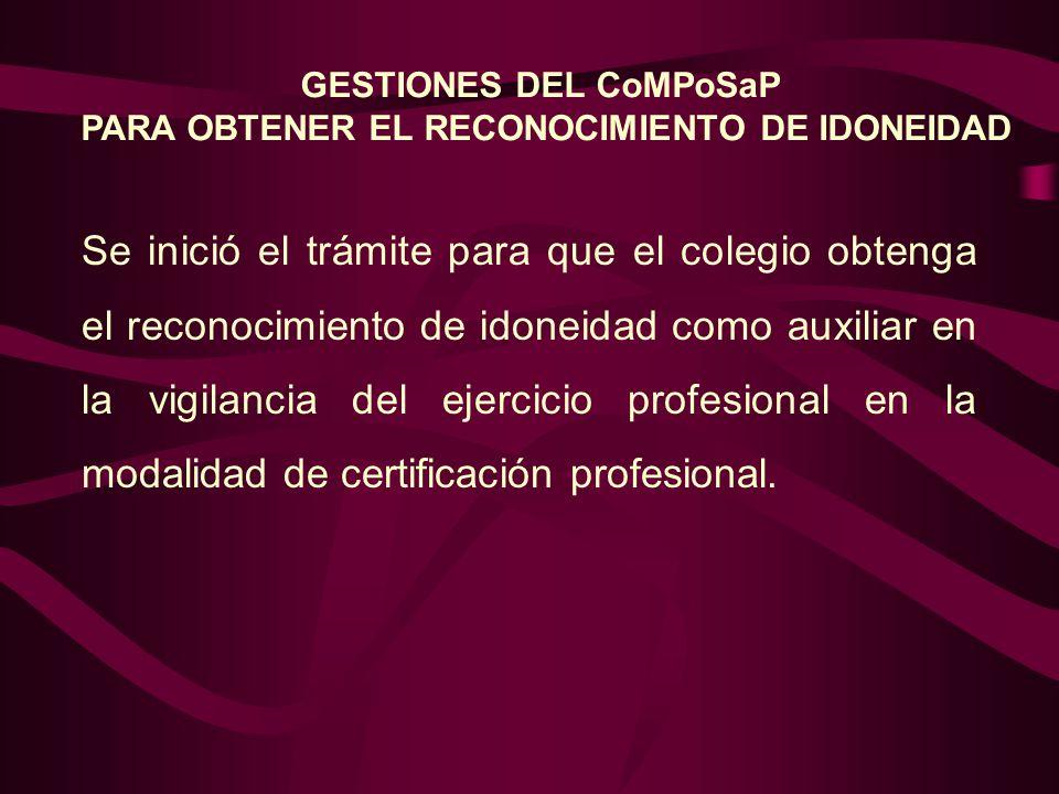 GESTIONES DEL CoMPoSaP PARA OBTENER EL RECONOCIMIENTO DE IDONEIDAD