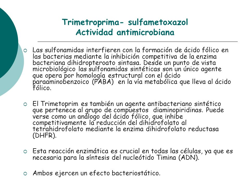 Trimetroprima- sulfametoxazol Actividad antimicrobiana