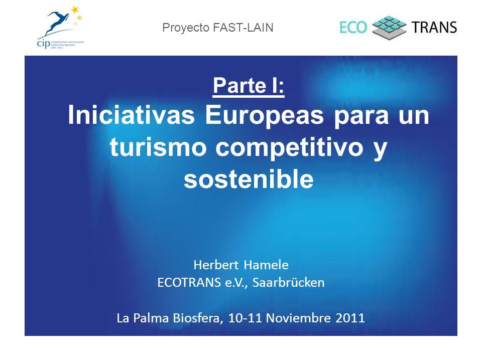 Parte I: Iniciativas Europeas para un turismo competitivo y sostenible