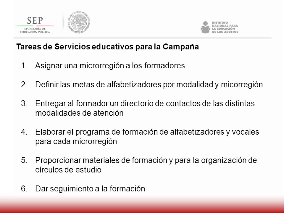 Tareas de Servicios educativos para la Campaña