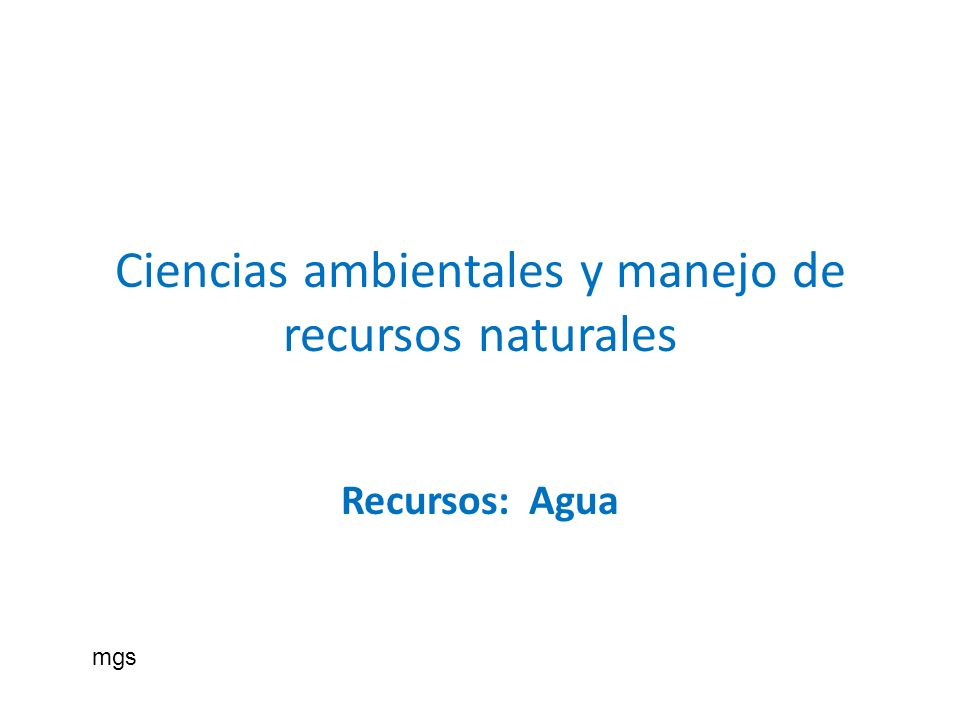 Ciencias ambientales y manejo de recursos naturales