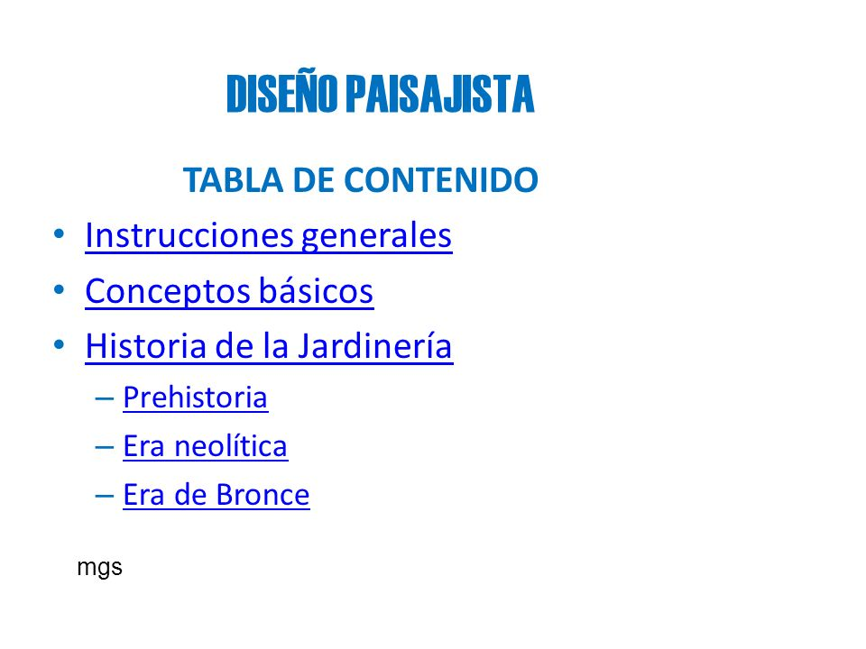 DISEÑO PAISAJISTA TABLA DE CONTENIDO Instrucciones generales