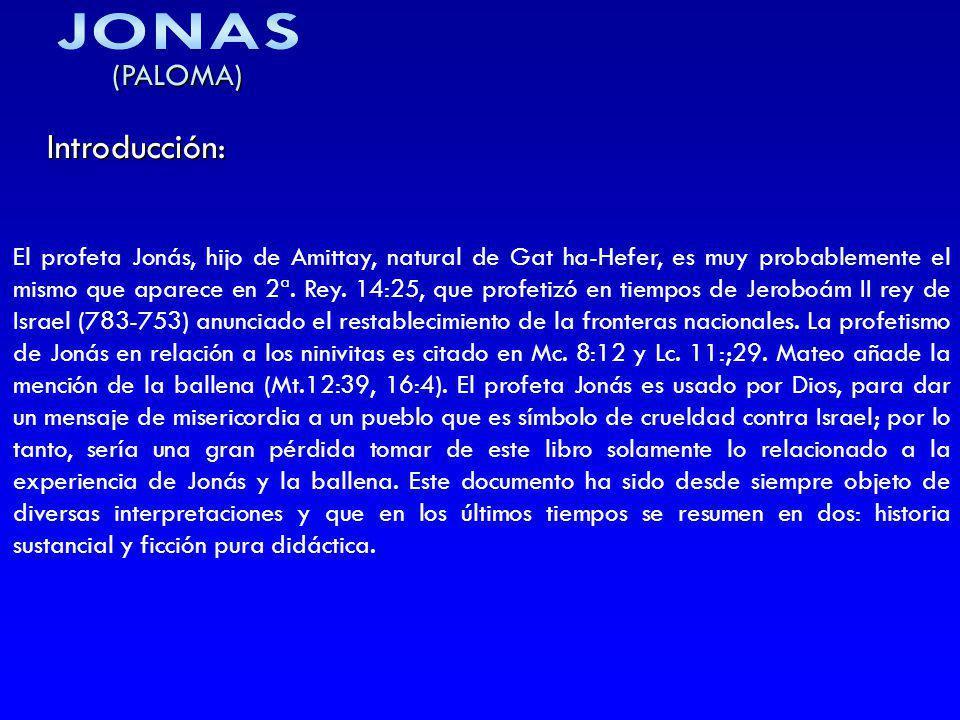 JONAS Introducción: (PALOMA)