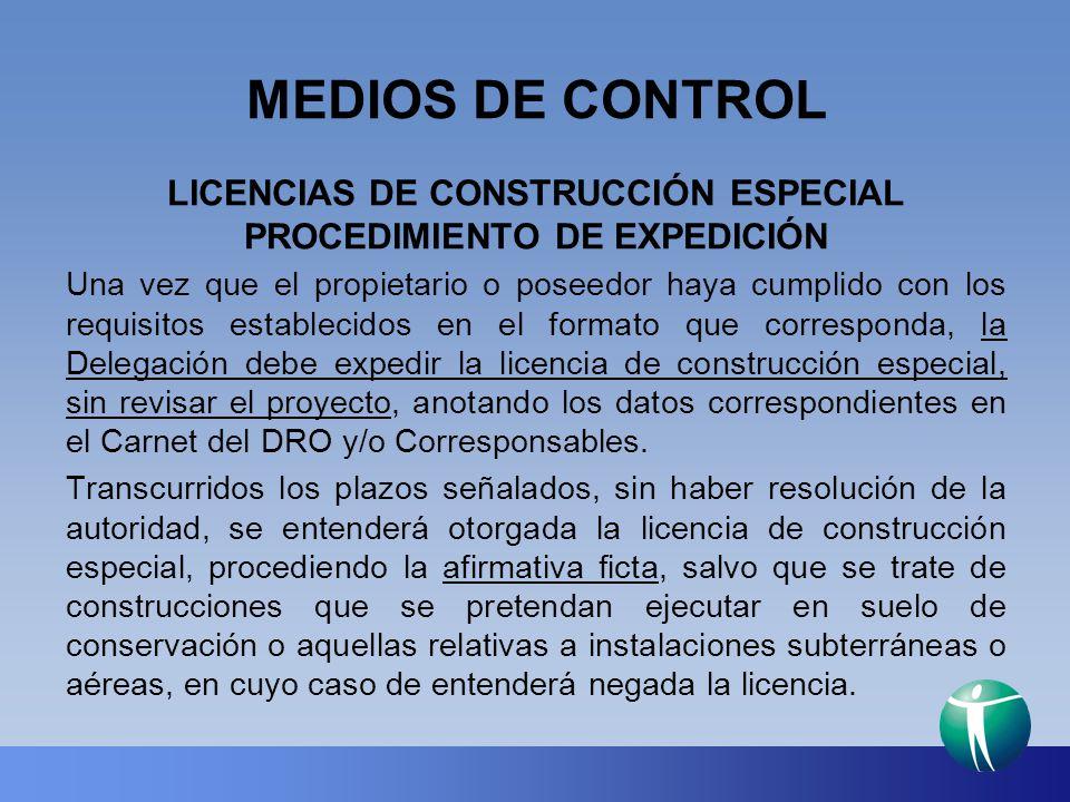 LICENCIAS DE CONSTRUCCIÓN ESPECIAL PROCEDIMIENTO DE EXPEDICIÓN