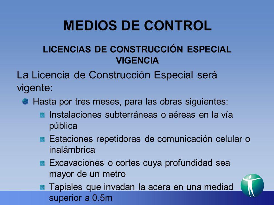 LICENCIAS DE CONSTRUCCIÓN ESPECIAL