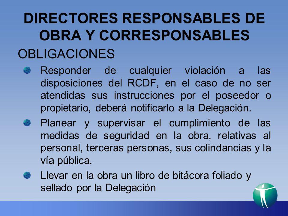 DIRECTORES RESPONSABLES DE OBRA Y CORRESPONSABLES
