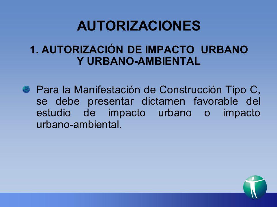 1. AUTORIZACIÓN DE IMPACTO URBANO Y URBANO-AMBIENTAL
