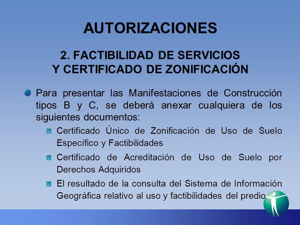 2. FACTIBILIDAD DE SERVICIOS Y CERTIFICADO DE ZONIFICACIÓN