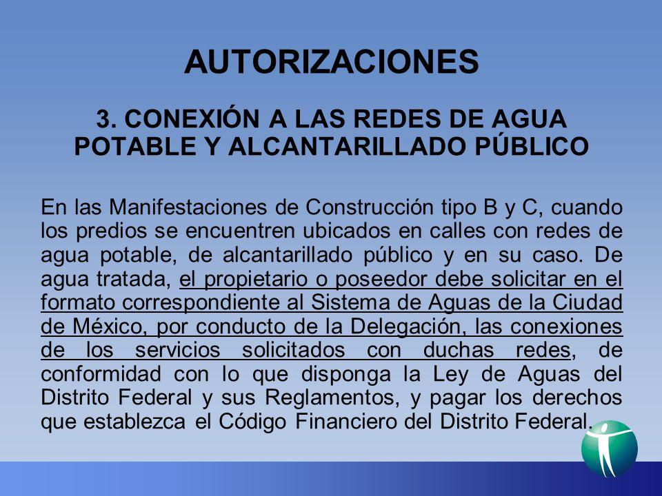 3. CONEXIÓN A LAS REDES DE AGUA POTABLE Y ALCANTARILLADO PÚBLICO
