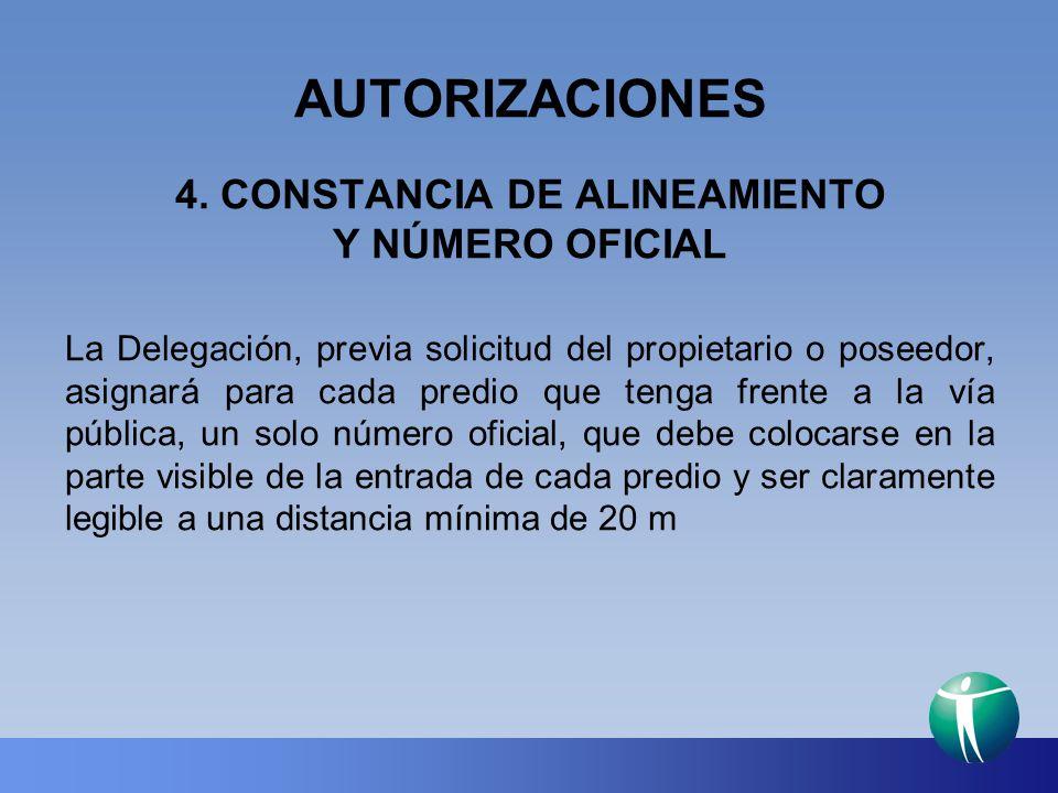 4. CONSTANCIA DE ALINEAMIENTO Y NÚMERO OFICIAL