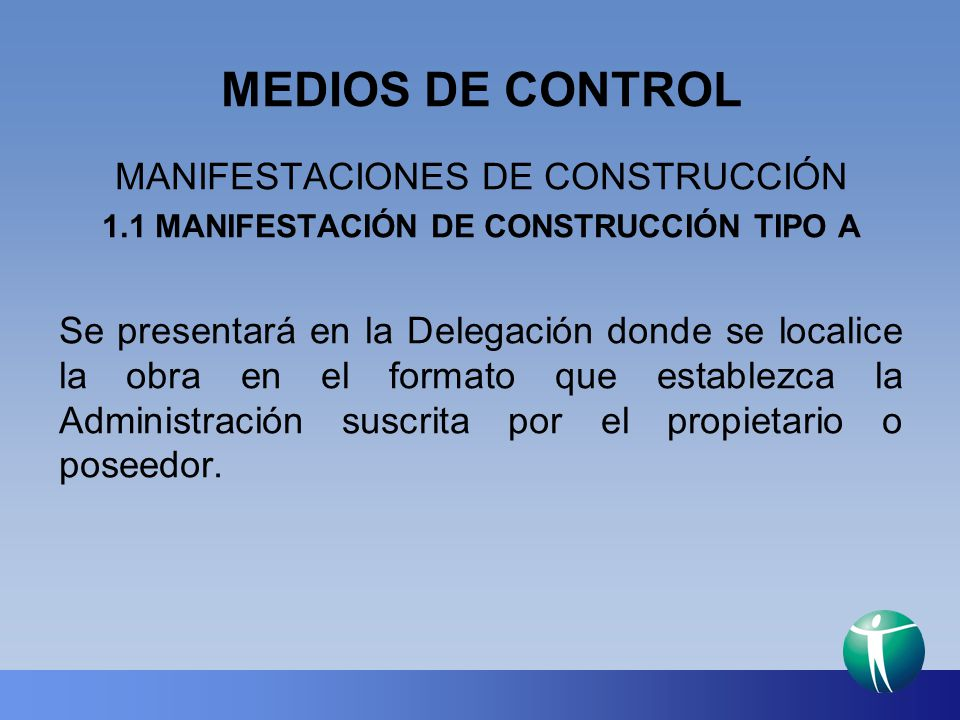 1.1 MANIFESTACIÓN DE CONSTRUCCIÓN TIPO A