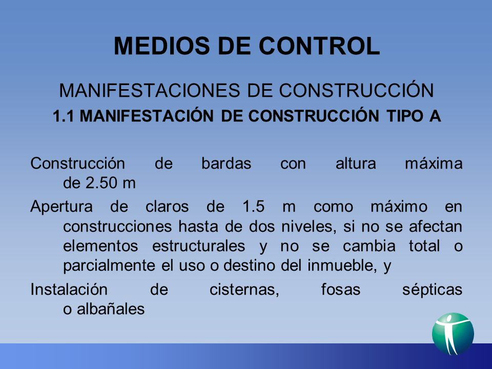 MEDIOS DE CONTROL MANIFESTACIONES DE CONSTRUCCIÓN
