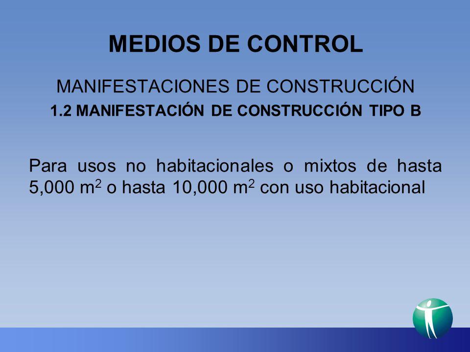 1.2 MANIFESTACIÓN DE CONSTRUCCIÓN TIPO B