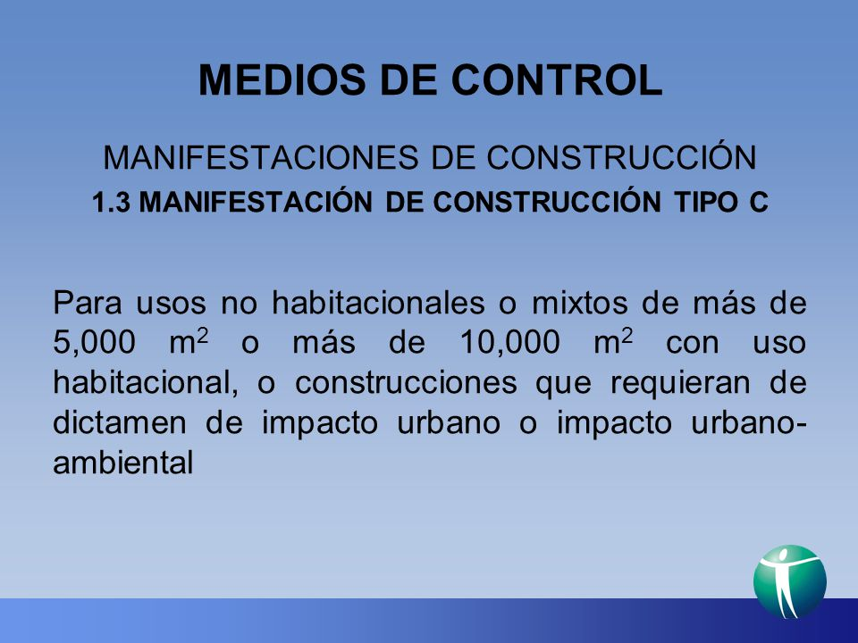 1.3 MANIFESTACIÓN DE CONSTRUCCIÓN TIPO C