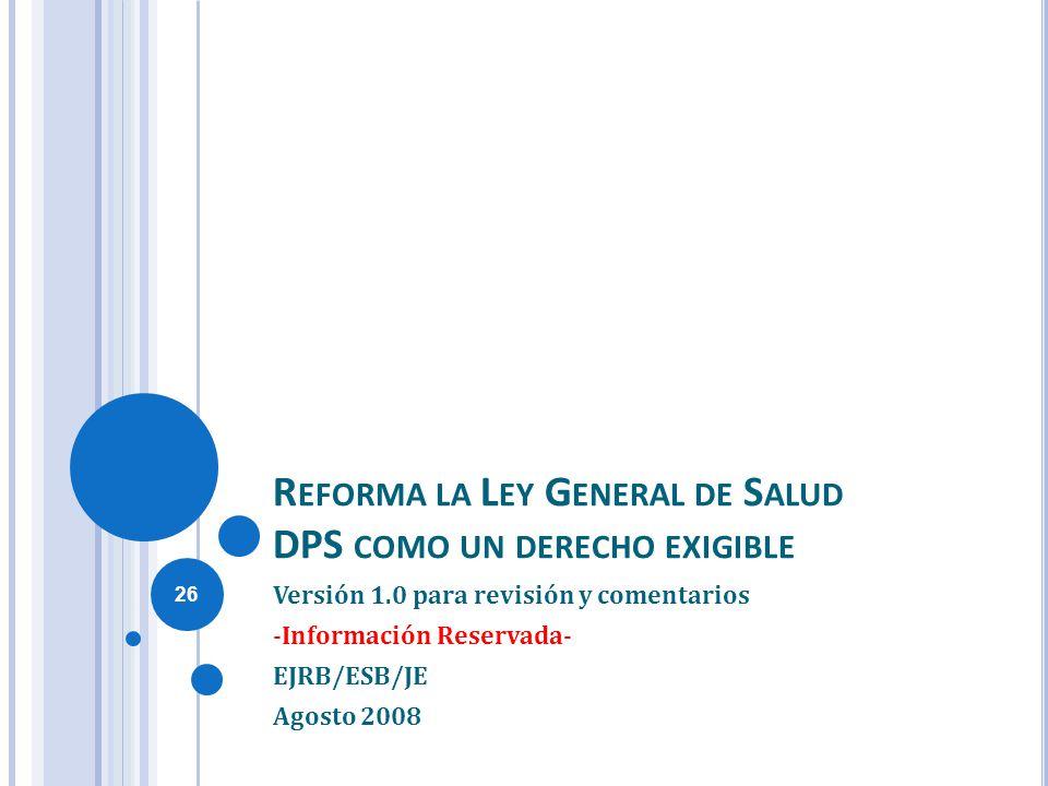 Reforma la Ley General de Salud DPS como un derecho exigible