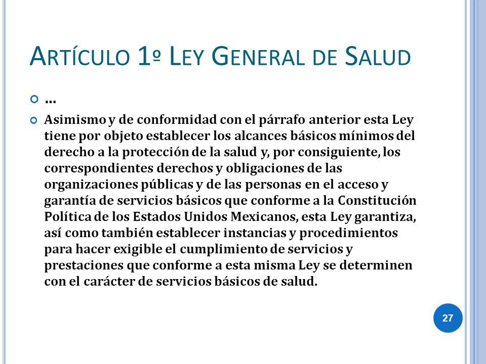Artículo 1º Ley General de Salud