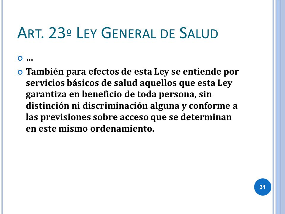 Art. 23º Ley General de Salud