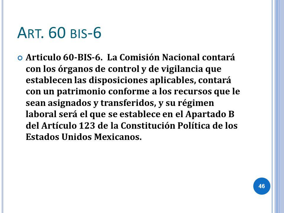 Art. 60 bis-6