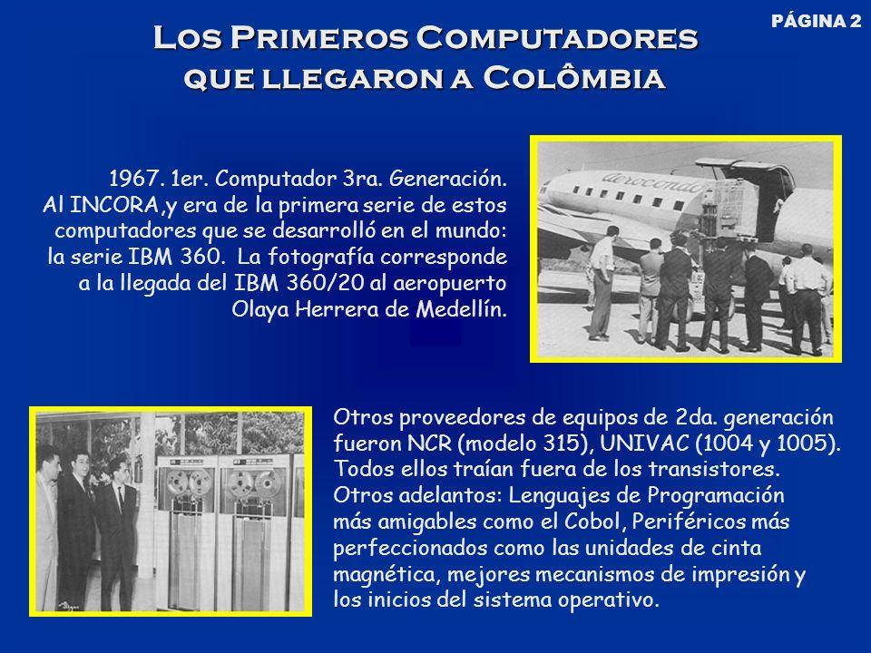 Los Primeros Computadores que llegaron a Colômbia