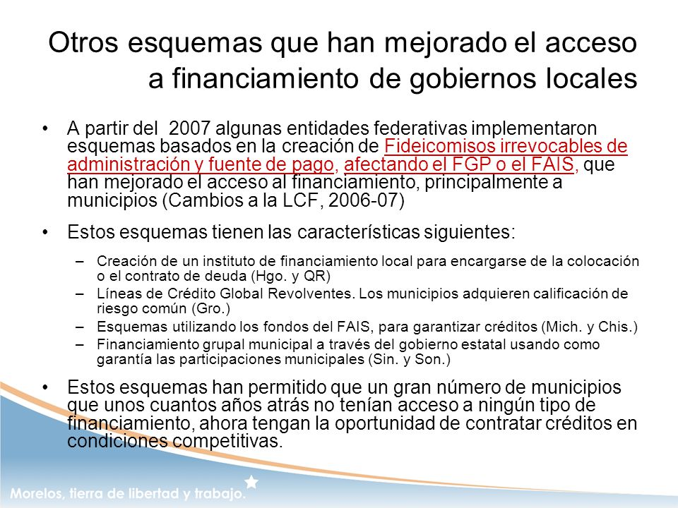 Otros esquemas que han mejorado el acceso a financiamiento de gobiernos locales