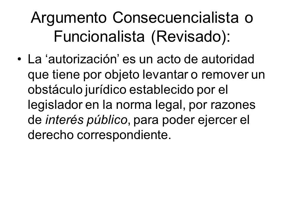 Argumento Consecuencialista o Funcionalista (Revisado):