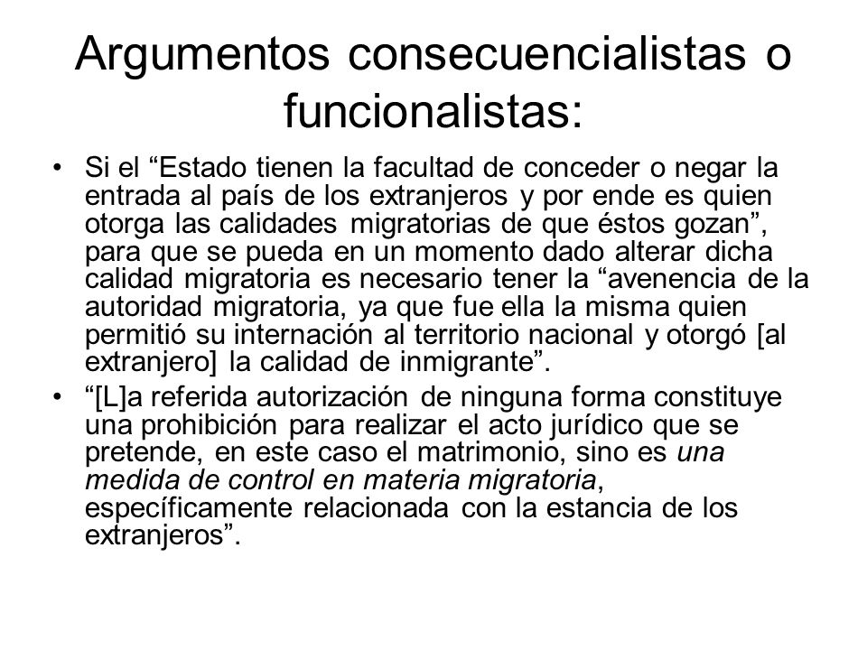 Argumentos consecuencialistas o funcionalistas:
