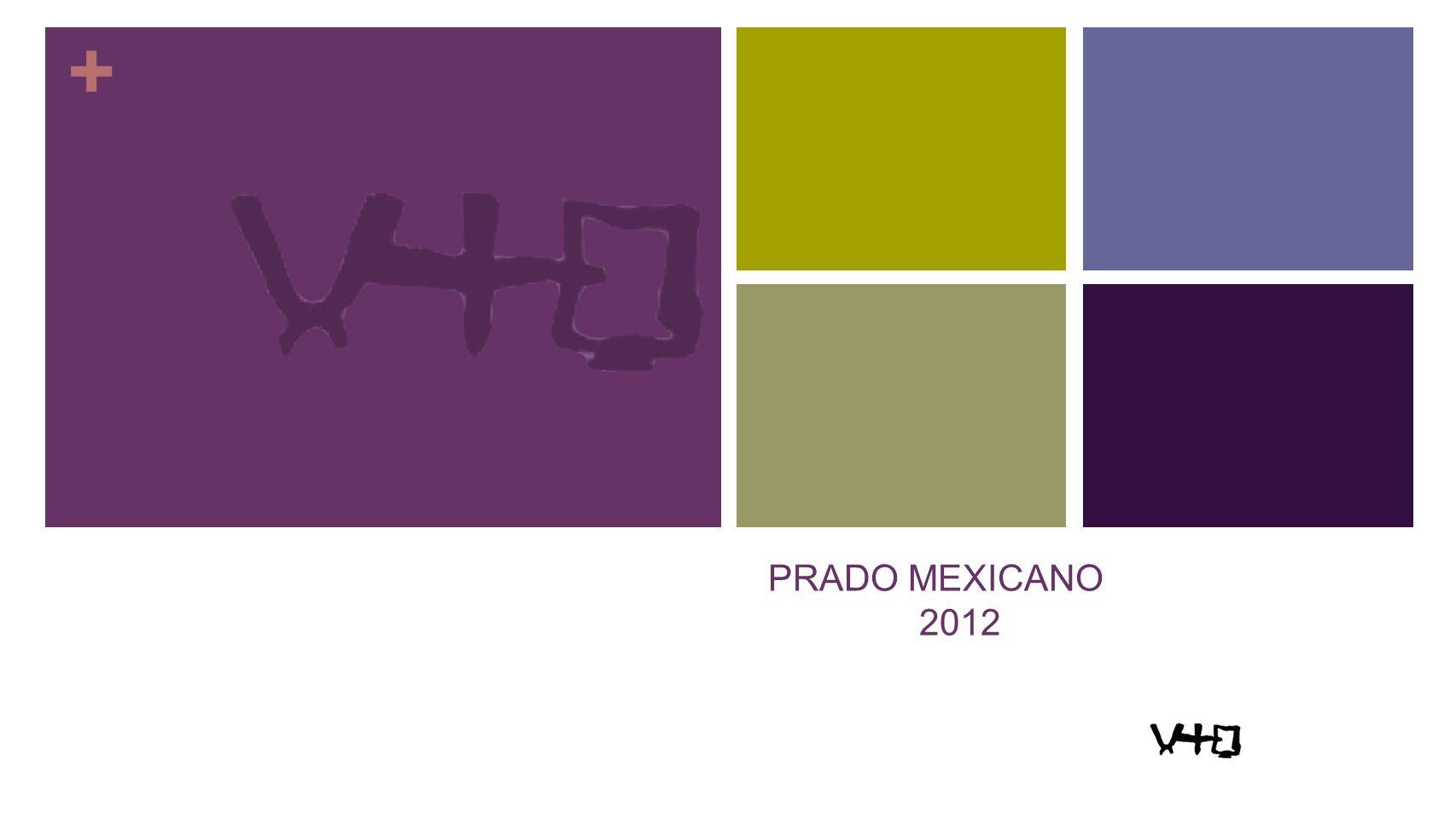 + PRADO MEXICANO 2012