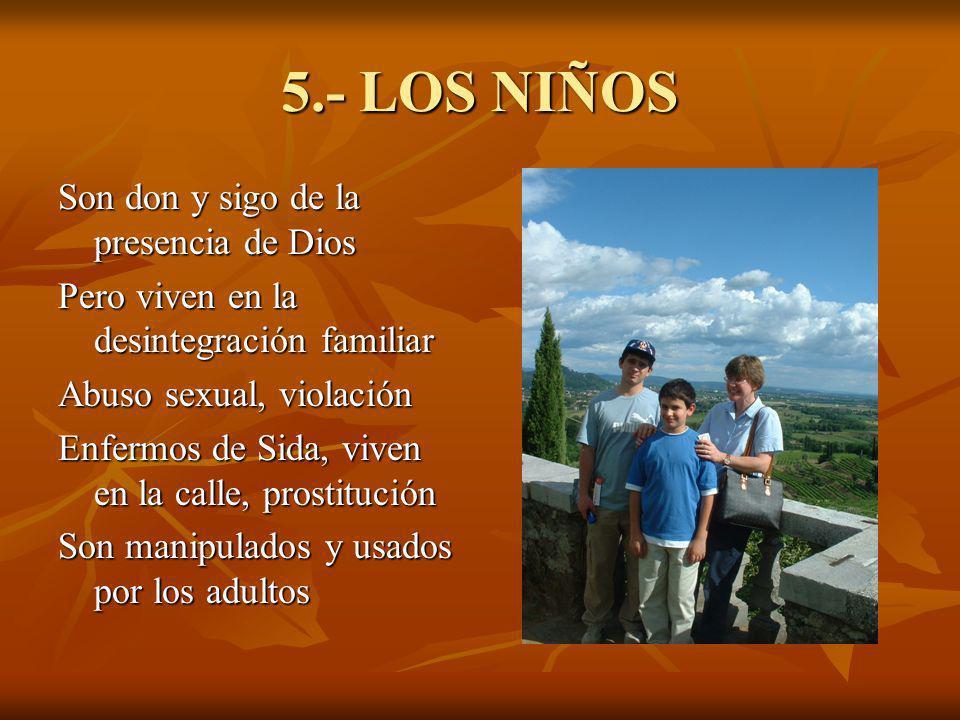 5.- LOS NIÑOS Son don y sigo de la presencia de Dios