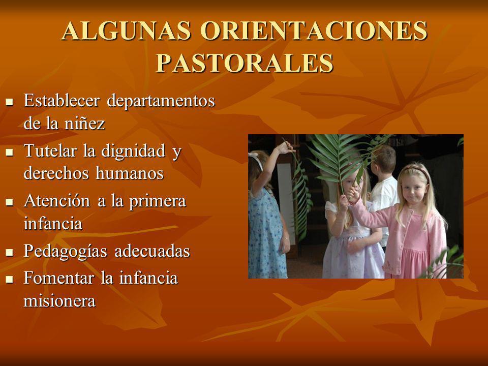 ALGUNAS ORIENTACIONES PASTORALES