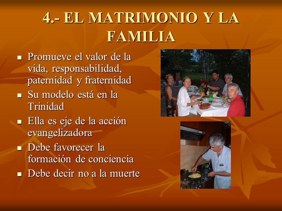 4.- EL MATRIMONIO Y LA FAMILIA