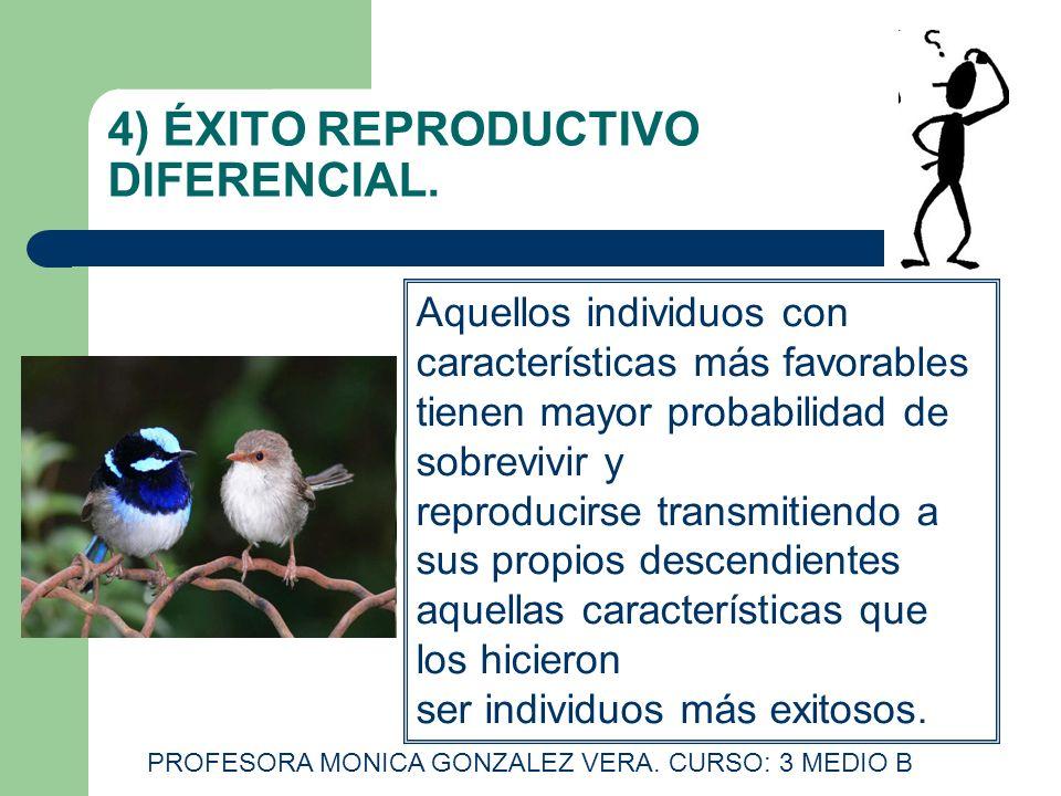 4) ÉXITO REPRODUCTIVO DIFERENCIAL.