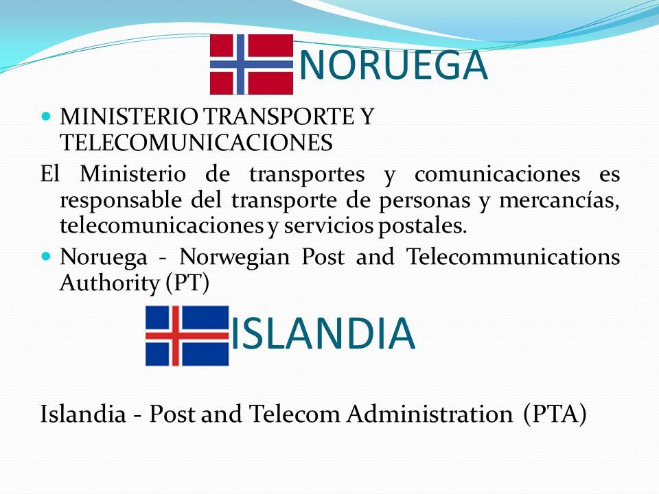 ISLANDIA NORUEGA Islandia - Post and Telecom Administration (PTA)