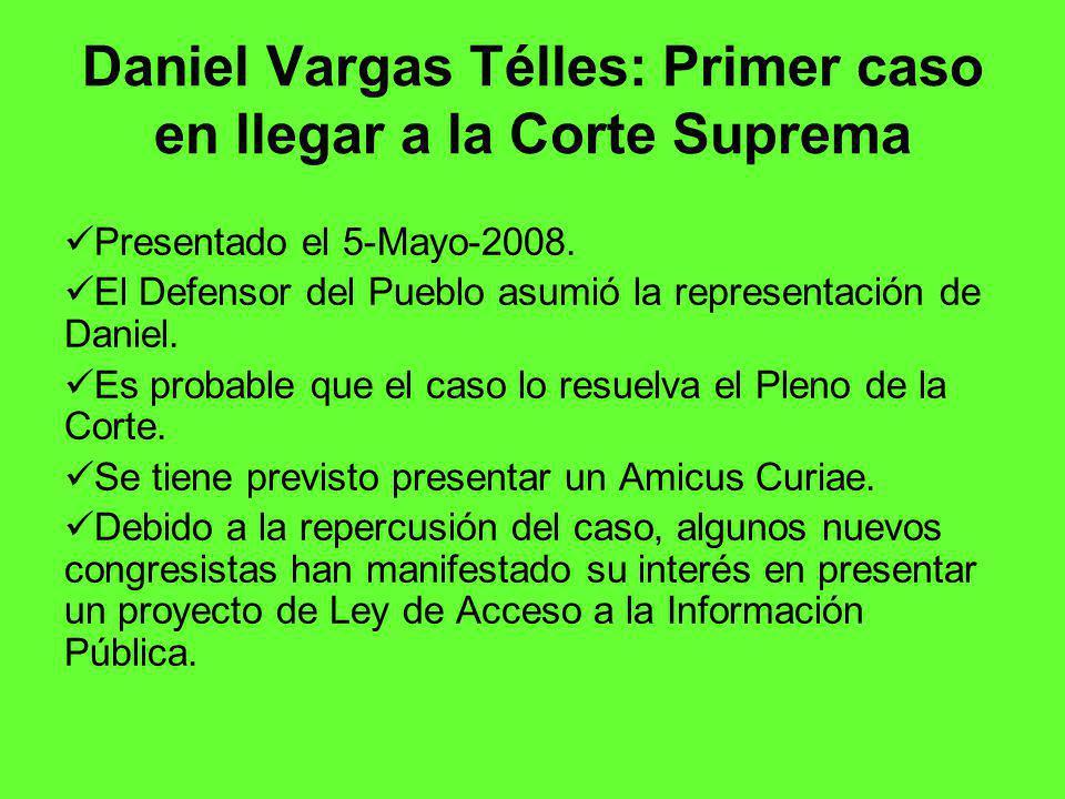Daniel Vargas Télles: Primer caso en llegar a la Corte Suprema