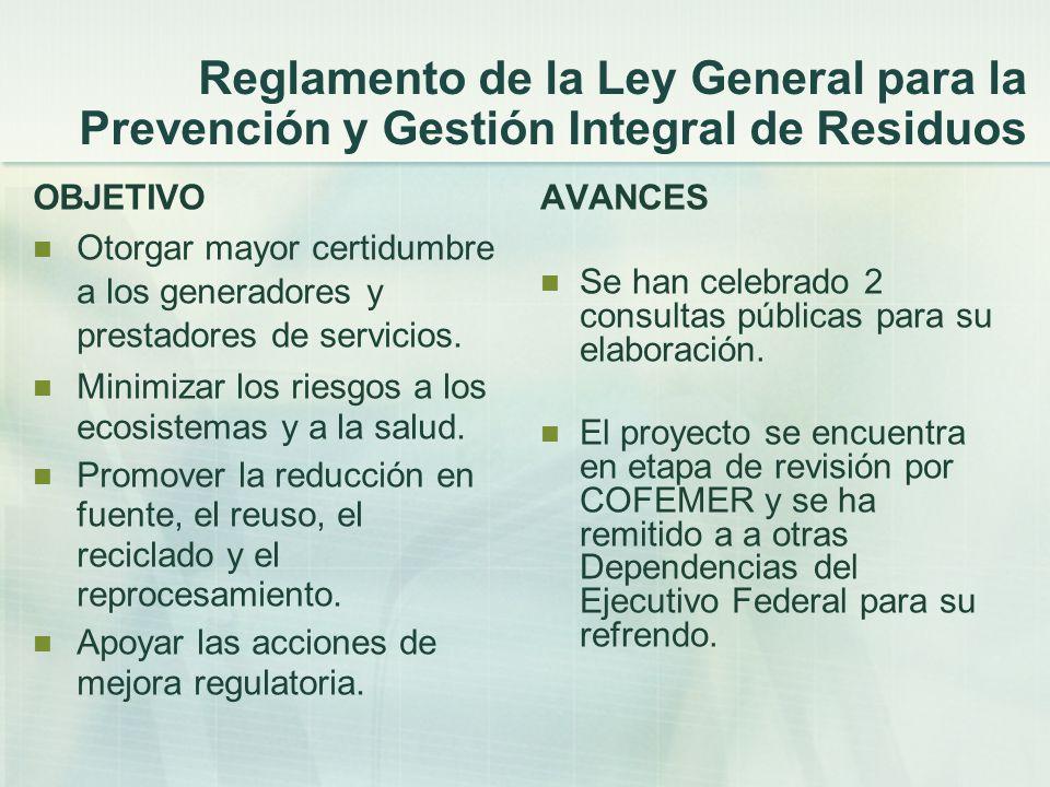 Reglamento de la Ley General para la Prevención y Gestión Integral de Residuos