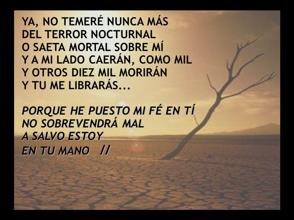 Y A MI LADO CAERÁN, COMO MIL Y OTROS DIEZ MIL MORIRÁN