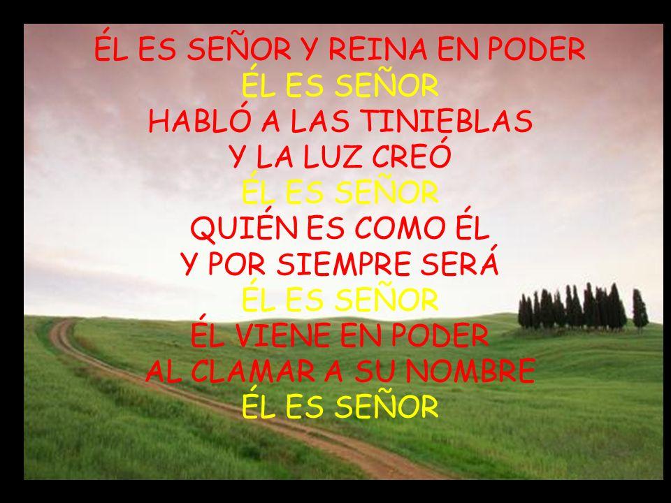 EL ES SEÑOR (MUESTRA TU PODER) I