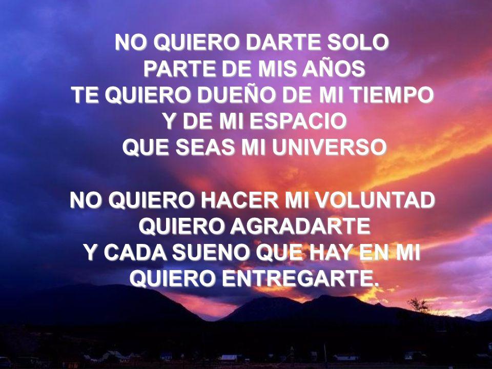 Que Seas Mi Universo (3) NO QUIERO DARTE SOLO